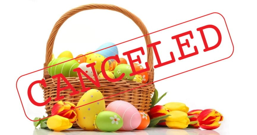 Easter Eggstravaganza canceled