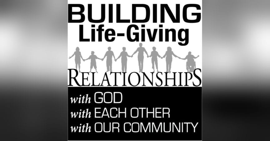 Building Life-Giving Relationships