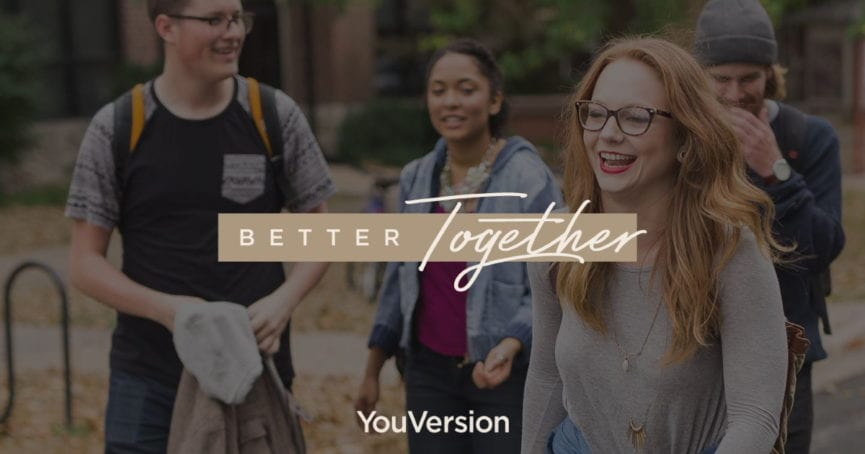 Better Together 7-Day Bible App Devotional