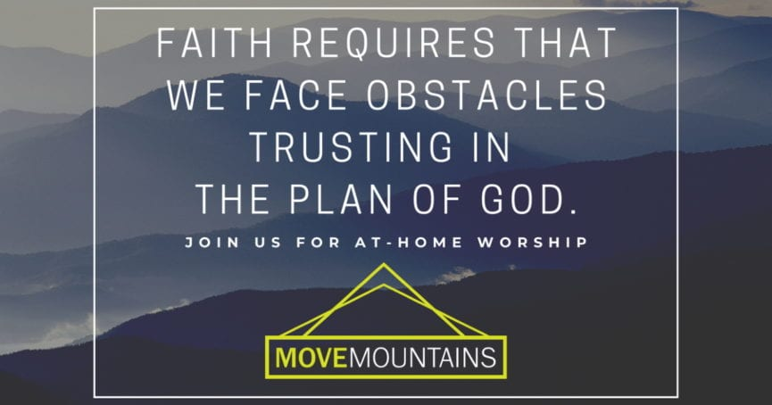 Move Mountains Facing Obstacles