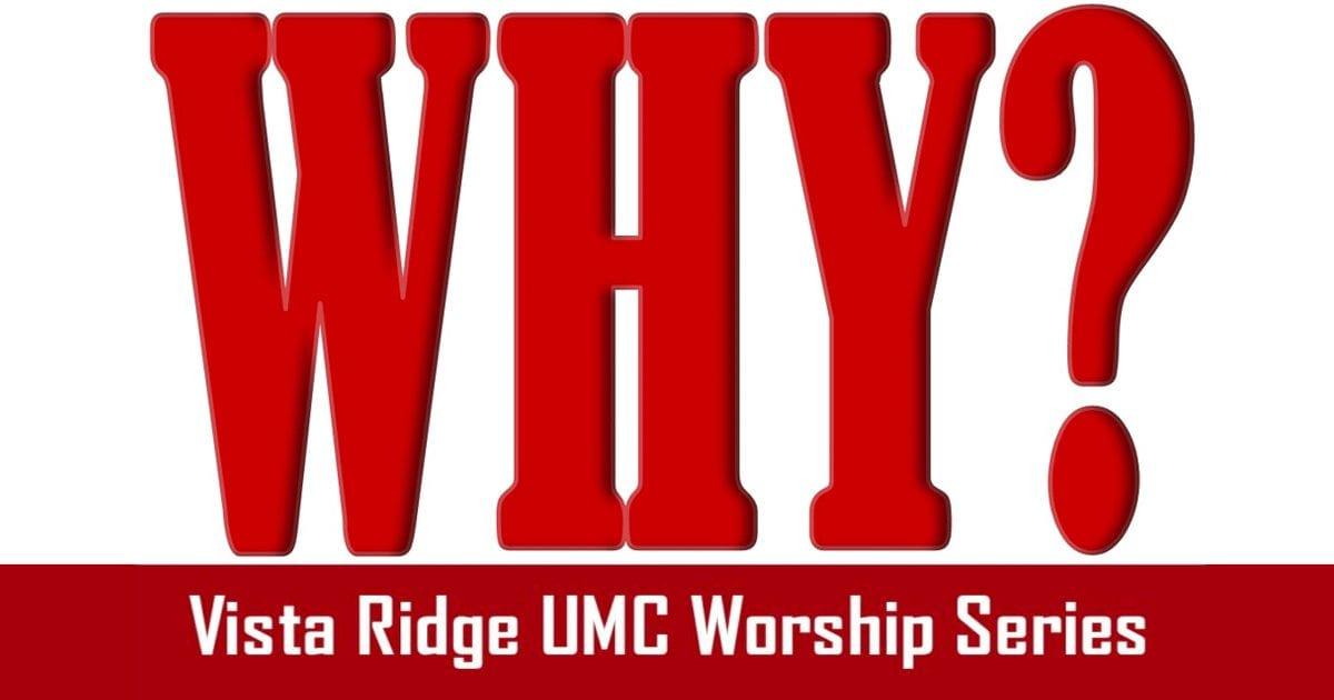 Why Sermon Series