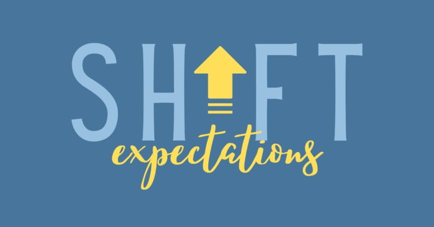 Shift Expectations worship series