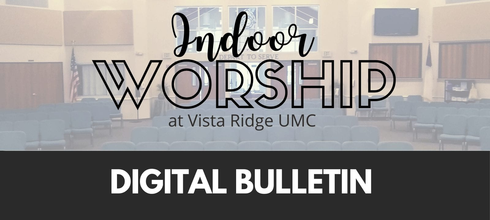 Indoor Worship Digital Bulletin