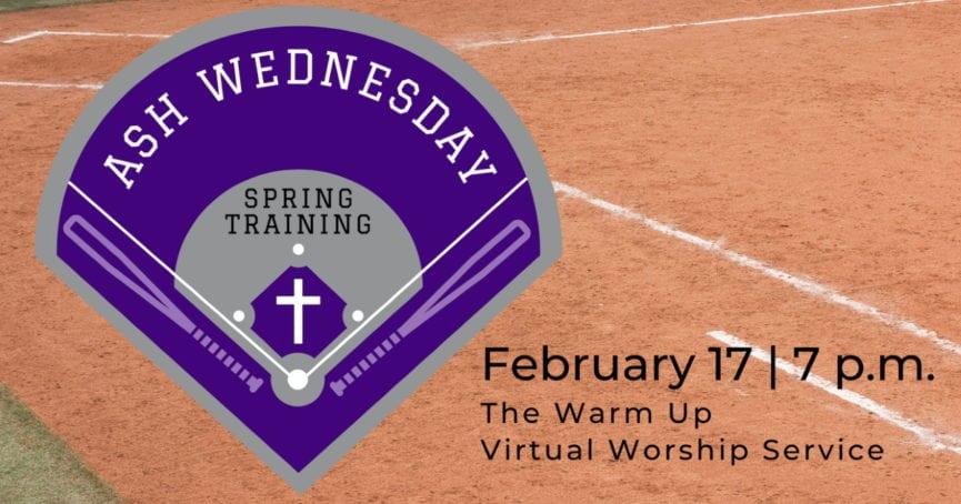 Ash Wednesday 2021 Virtual Worship Service