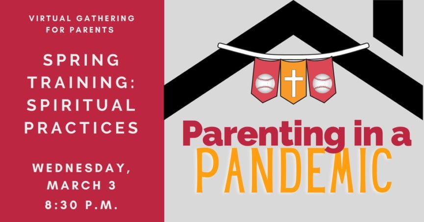 Parenting in a Pandemic March 3, 2021