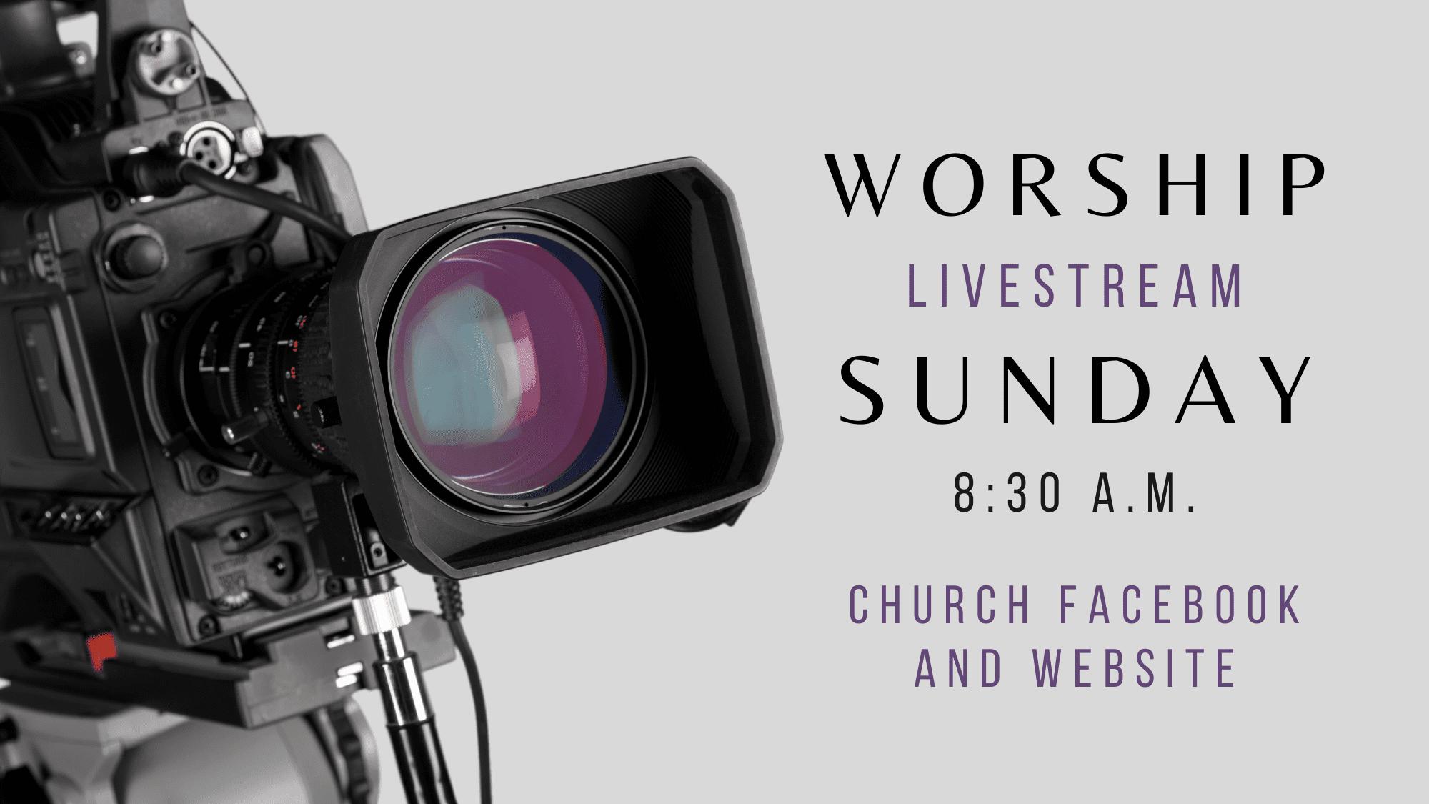 Sunday LiveStream 8:30 am