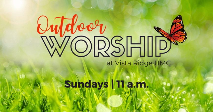 Outdoor Worship Sundays 11am