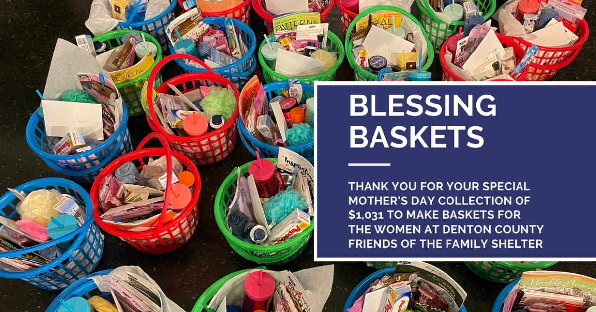 Blessing Baskets for the Women at Denton County Friends of the Family Shelter