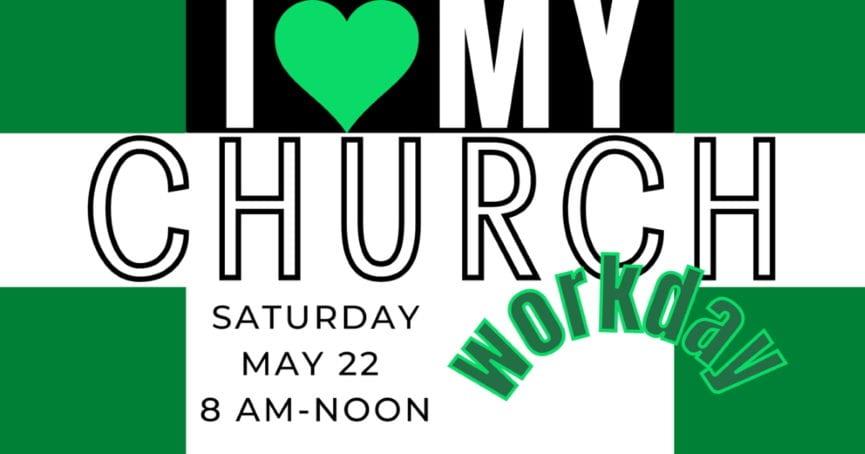 Church Workday May 22