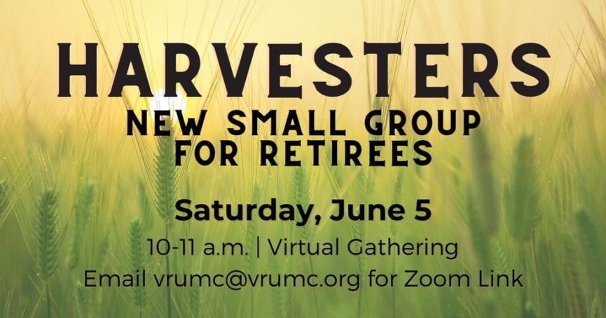 Harvesters small group meeting June 5, 2021