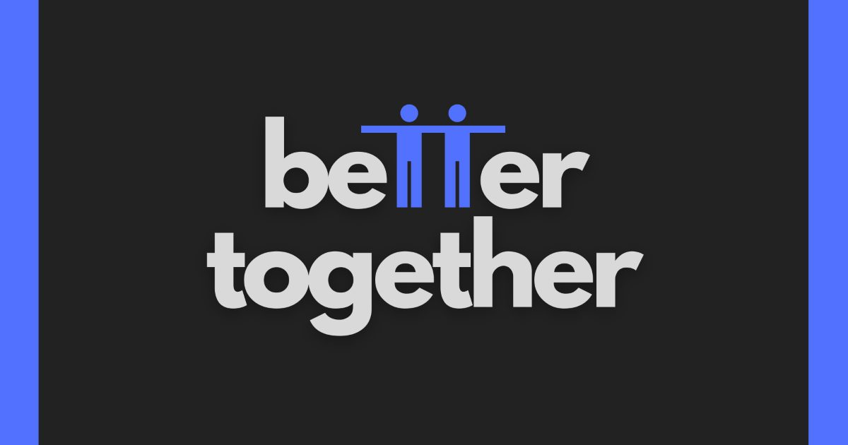 Better Together worship series